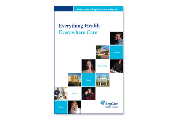 Everything Health Everywhere Care – BayCare Annual Report
